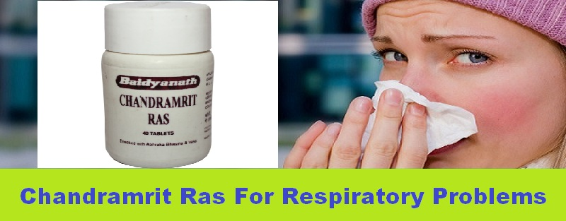 Have bronchitis, asthma or other respiratory problems? Try Chandramrit Ras